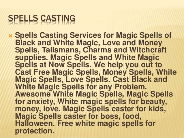 Magic spells, white magic spells, black magic,vampire spells