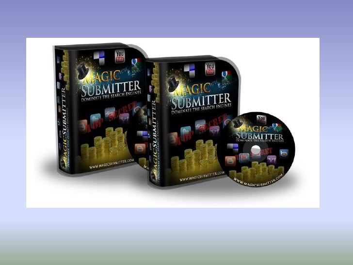 www.submitter.gmjdex.comPresents Magic Submitter –Gives You Amazing Features           Like: