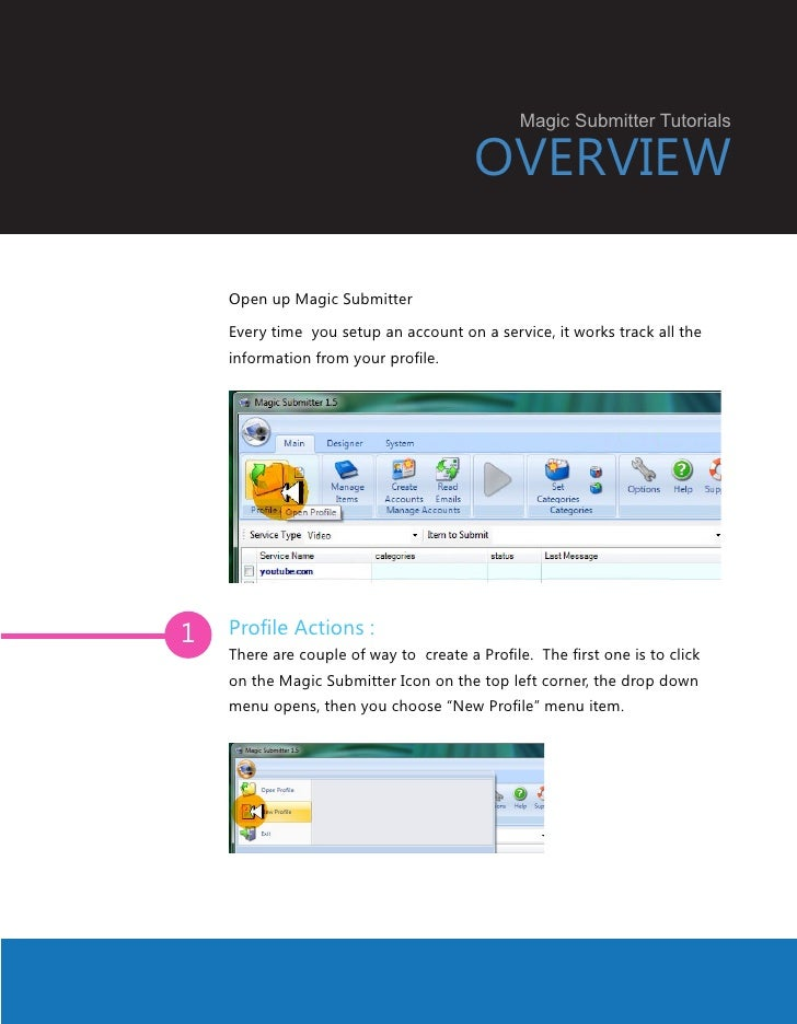 Magic Submitter Tutorials                                        OVERVIEW    Open up Magic Submitter    Every time you set...