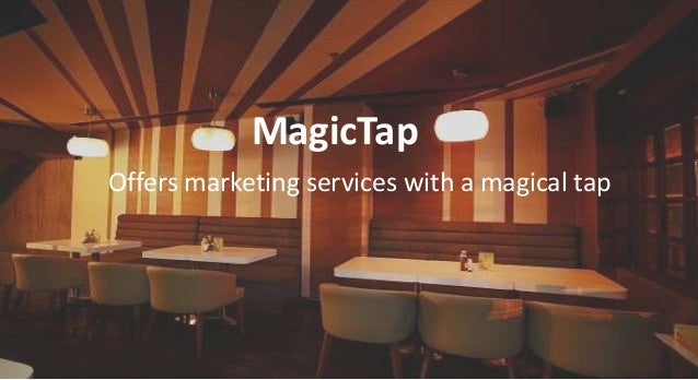 MagicTap Offers marketing services with a magical tap