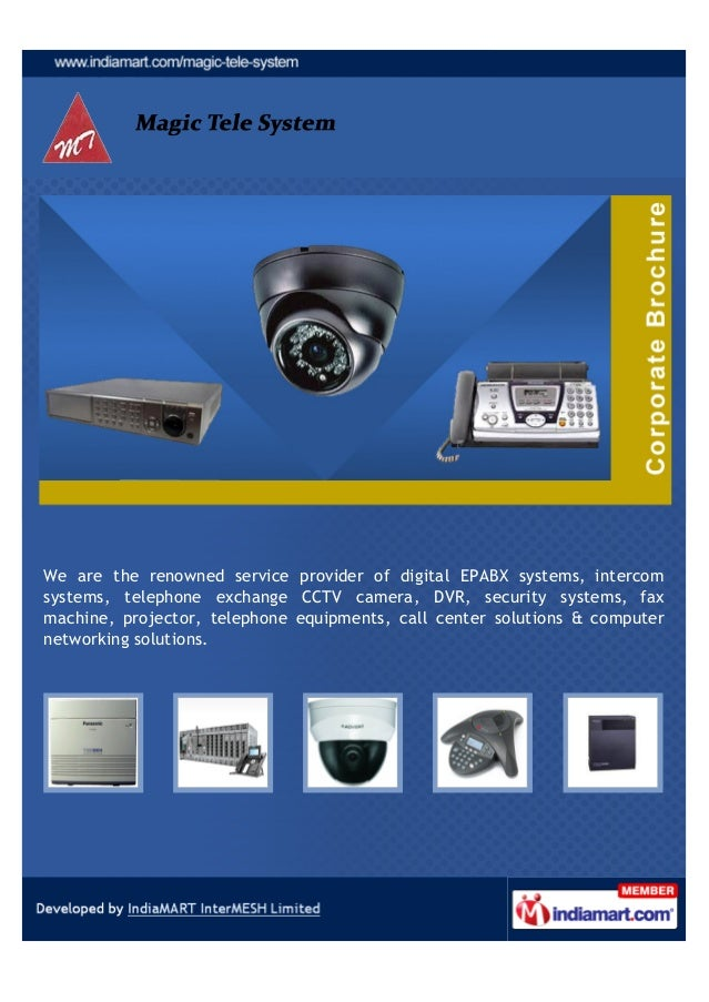 We are the renowned service provider of CCTV Camera, DVR, Security Systems,EPABX System, Fax machine, Projector, Telephone...