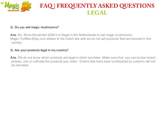 Magic truffles   Frequently Asked Questions