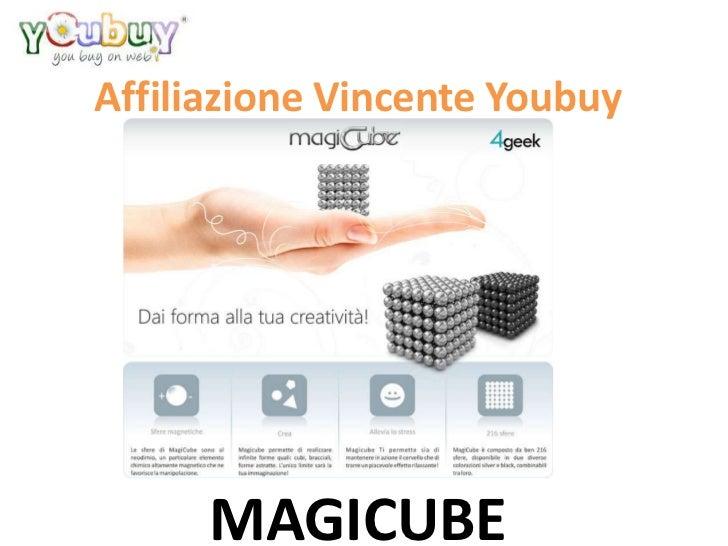 Affiliazione Vincente Youbuy      MAGICUBE