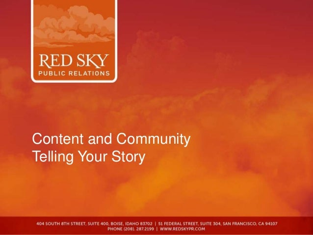 Content and CommunityTelling Your Story