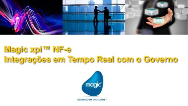 Magic xpi™ NF-eIntegrações em Tempo Real com o Governo