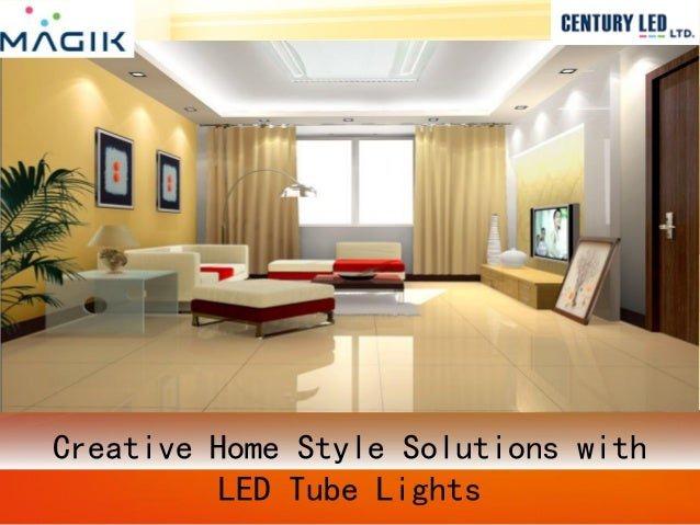 creativehomestylesolutionswithledtubelights1638jpgcb1487760950