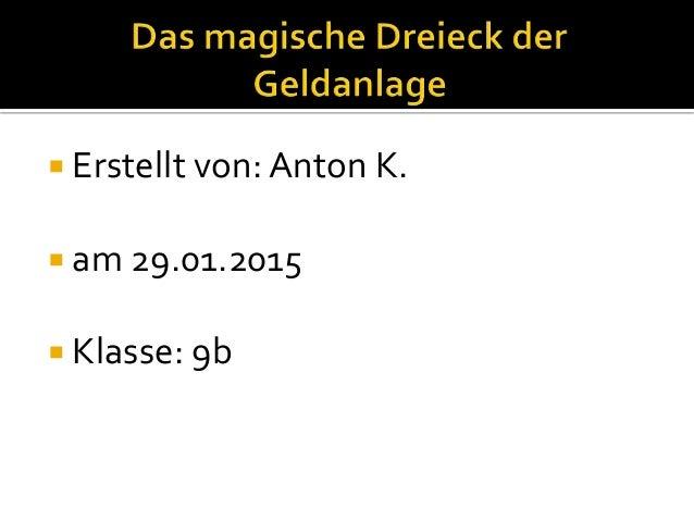  Erstellt von: Anton K.  am 29.01.2015  Klasse: 9b