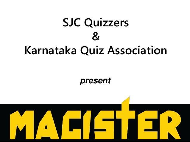 SJC Quizzers & Karnataka Quiz Association present