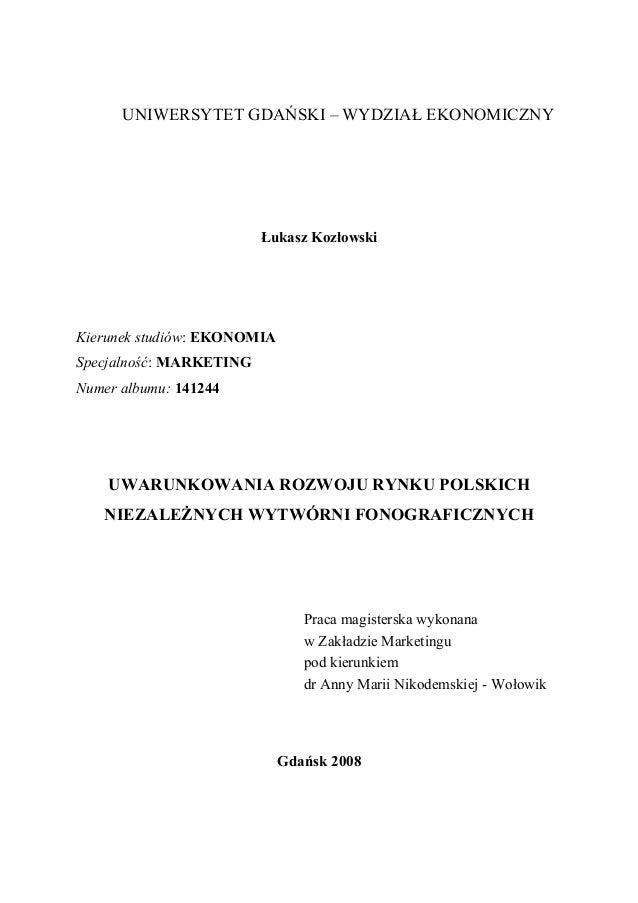UNIWERSYTET GDAŃSKI – WYDZIAŁ EKONOMICZNY                         Łukasz KozłowskiKierunek studiów: EKONOMIASpecjalność: M...