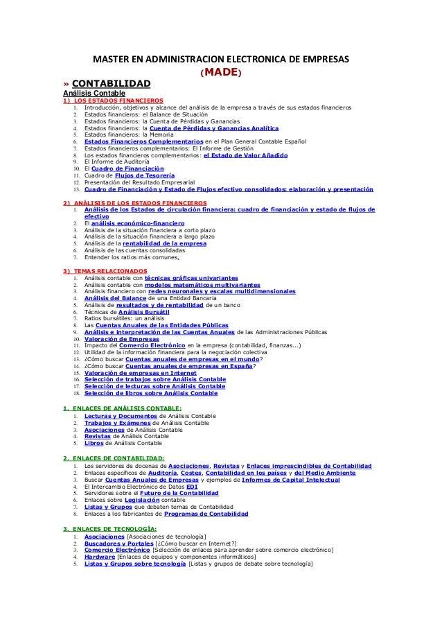 MASTER EN ADMINISTRACION ELECTRONICA DE EMPRESAS (MADE) » CONTABILIDAD Análisis Contable 1) LOS ESTADOS FINANCIEROS 1. Int...