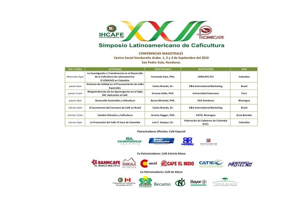 CONFERENCIAS MAGISTRALES                                        Centro Social Hondureño Arabe. 1, 2 y 3 de Septiembre del ...