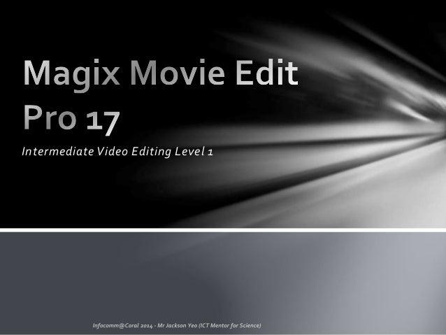 Intermediate Video Editing Level 1