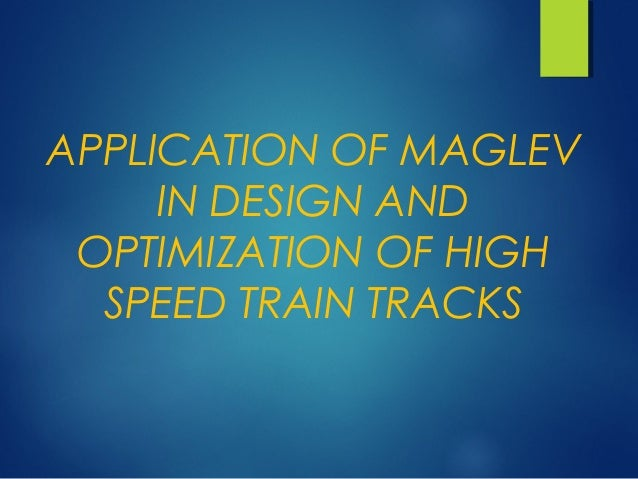 "why the maglev magnetic levitation train Levitating trains the maglev trains ""a train is a connected series of rail vehicles propelled along a track to transport cargo or passengers"" -wikipedia."