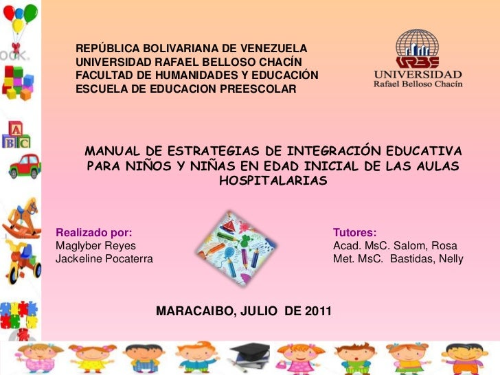 REPÚBLICA BOLIVARIANA DE VENEZUELA   UNIVERSIDAD RAFAEL BELLOSO CHACÍN   FACULTAD DE HUMANIDADES Y EDUCACIÓN   ESCUELA DE ...