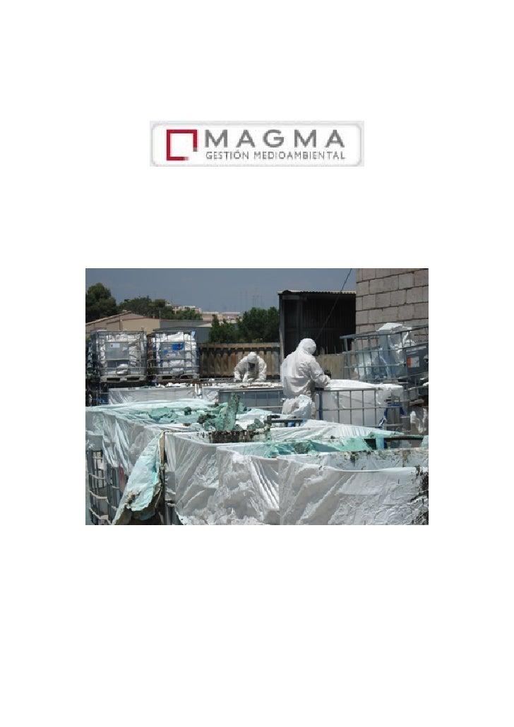 Es una empresa dedicada a trabajos con amianto, desguace industrial, trabajosen altura, instalación de cubiertas y fachada...