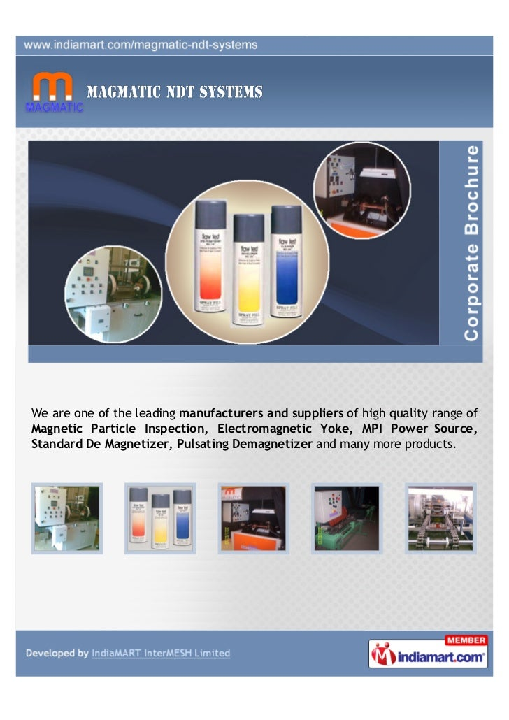 We are one of the leading manufacturers and suppliers of high quality range ofMagnetic Particle Inspection, Electromagneti...