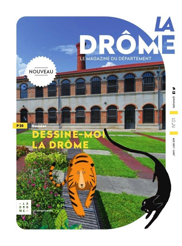 JANV•JUIN2019N°01ladrome.fr Dossier DESSINE-MOI LA DRÔME P 20 NOUVEAU