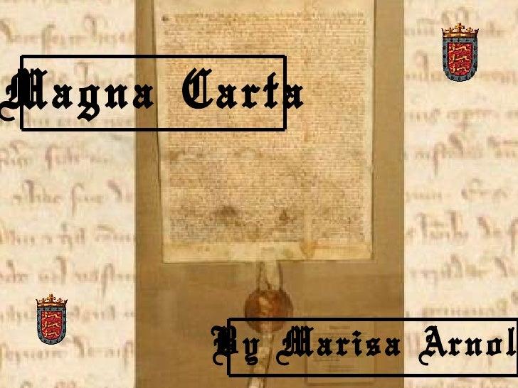 Magna Carta By Marisa Arnold