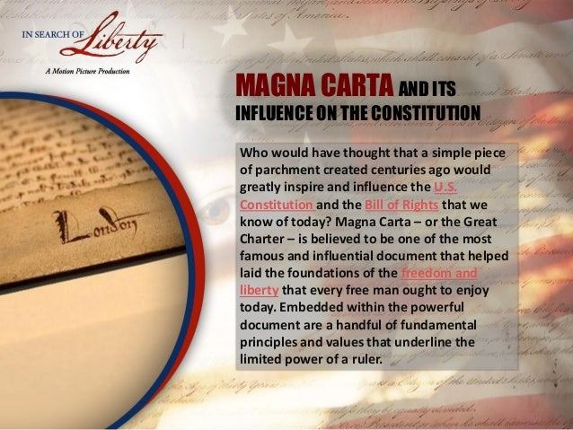 MAGNA CARTA AND ITS INFLUENCE ON THE CONSTITUTION