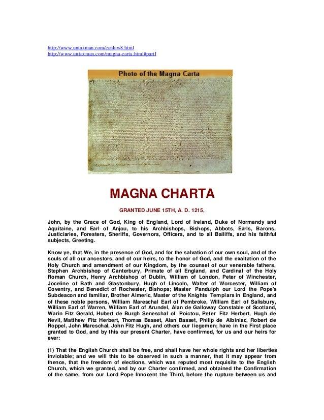 http://www.untaxman.com/canlaw8.html http://www.untaxman.com/magna-carta.html#part1  MAGNA CHARTA GRANTED JUNE 15TH, A. D....