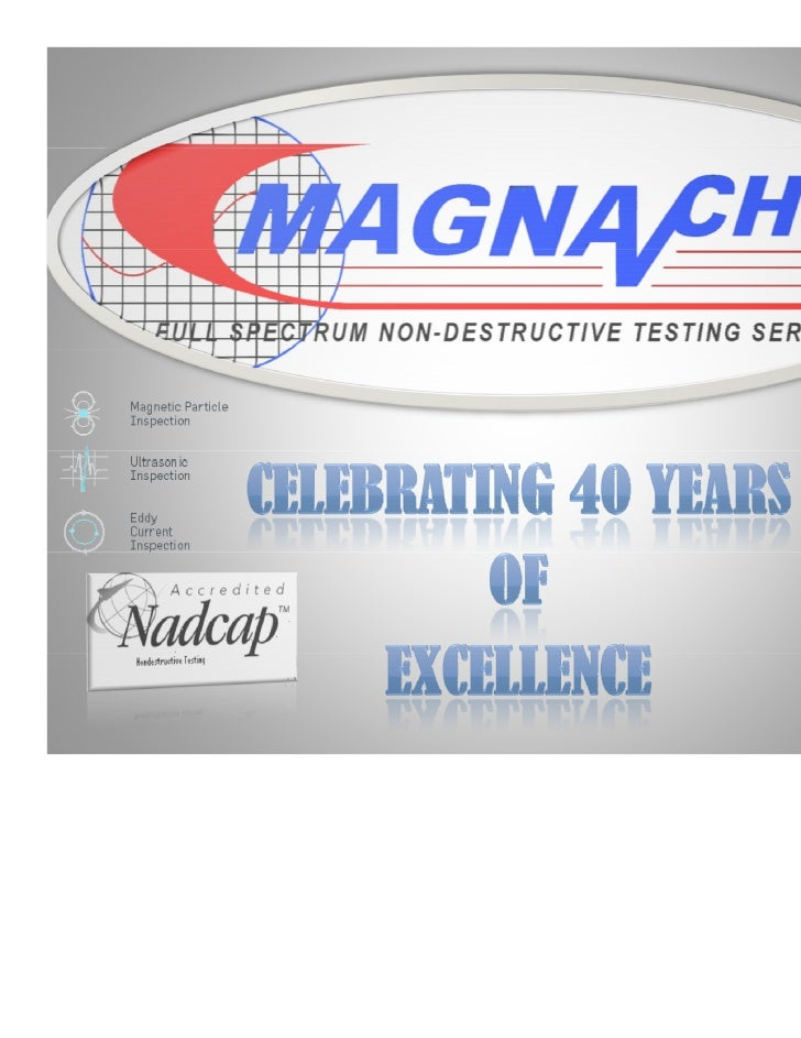 Magna Chek is a full service non-destructive testing source for magnetic particle, radiography, ultrasonics, dyepenetrant,...