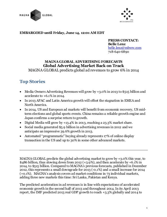 EMBARGOED until Friday, June 14, 12:01 AM EDT PRESS CONTACT: Belle Lenz belle.lenz@mbww.com 718-640-6890 MAGNA GLOBAL ADVE...