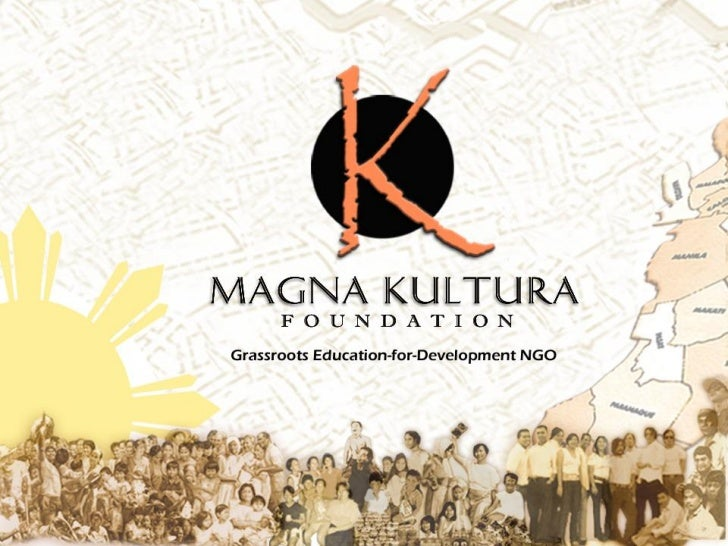 Magna Kultura Foundation is an education-for-development NGO geared towardsimproving the lives of Filipino communities by ...