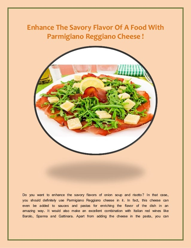Enhance The Savory Flavor Of A Food With Parmigiano Reggiano Cheese ! Do you want to enhance the savory flavors of onion s...