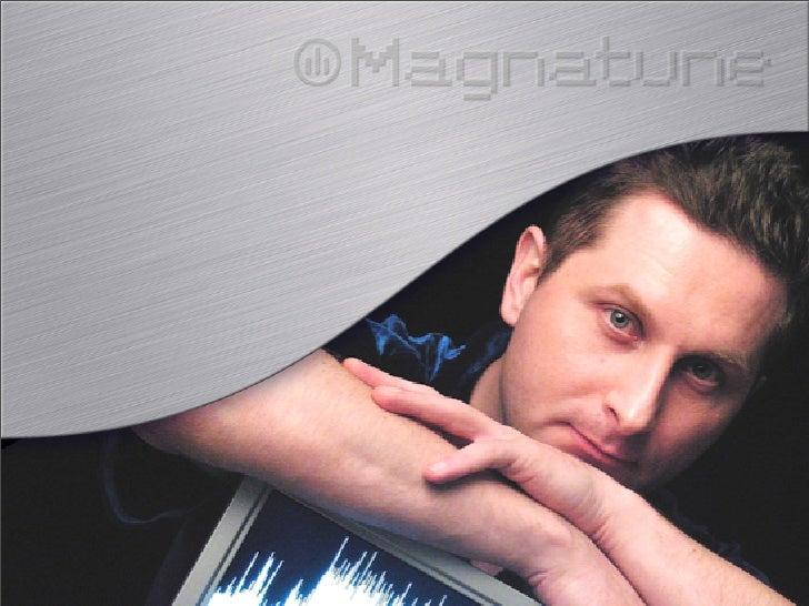 Magnatune is...  Next-generation  record label  Combines B2C and  B2B   B2C: downloads and   CDs   B2B: music licensing   ...