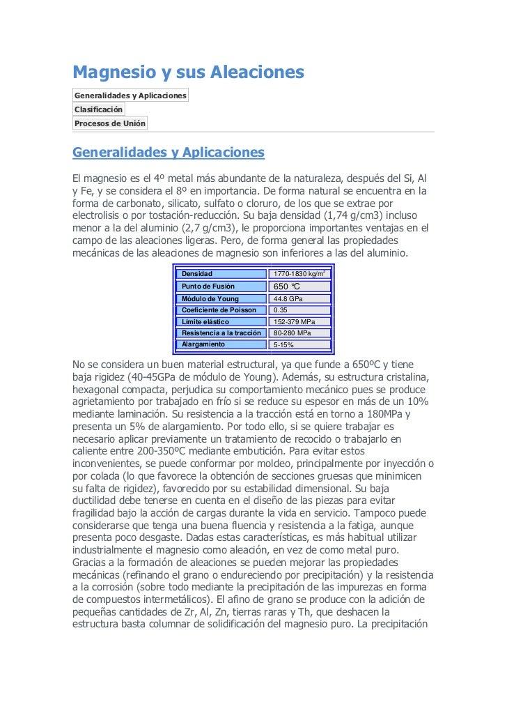 Magnesio y sus AleacionesGeneralidades y AplicacionesClasificaciónProcesos de UniónGeneralidades y AplicacionesEl magnesio...