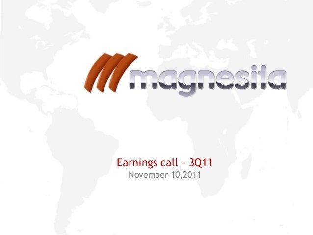 1 Earnings call – 3Q11 November 10,2011