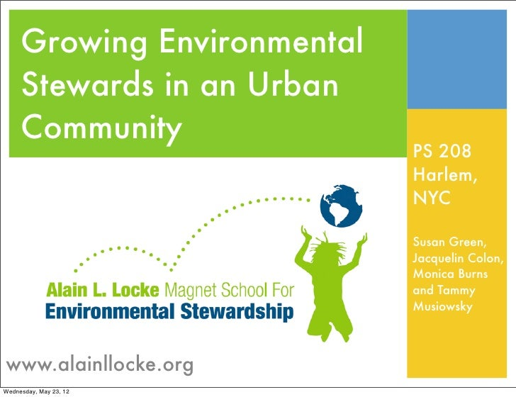 Growing Environmental     Stewards in an Urban     Community                             PS 208                           ...