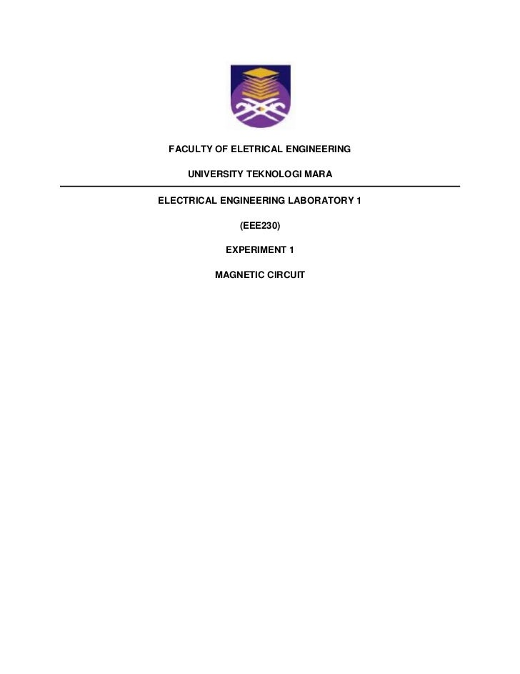 FACULTY OF ELETRICAL ENGINEERING     UNIVERSITY TEKNOLOGI MARAELECTRICAL ENGINEERING LABORATORY 1              (EEE230)   ...