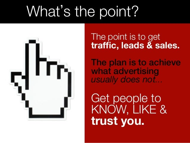 Trust. !  You have to earn it.  What if you were to...!  ü Be found when people are searching?  ü Give people the inform...