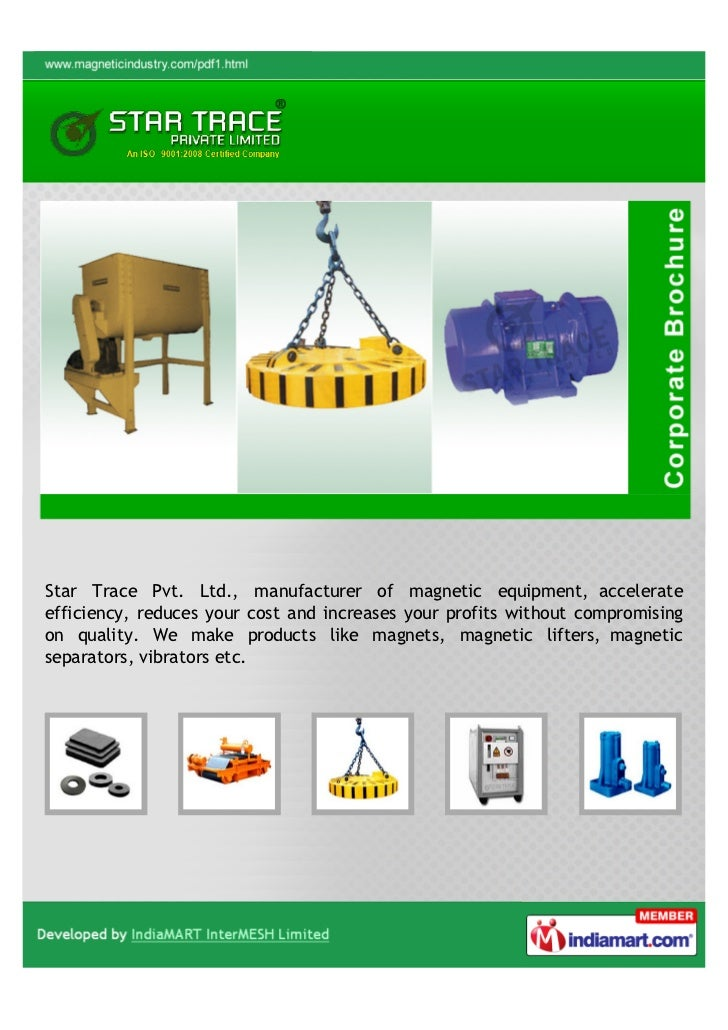Star Trace Pvt. Ltd., manufacturer of magnetic equipment, accelerateefficiency, reduces your cost and increases your profi...