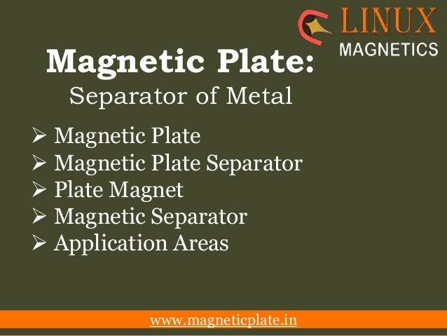 Magnetic Plate: Separator of Metal  Magnetic Plate  Magnetic Plate Separator  Plate Magnet  Magnetic Separator  Appli...