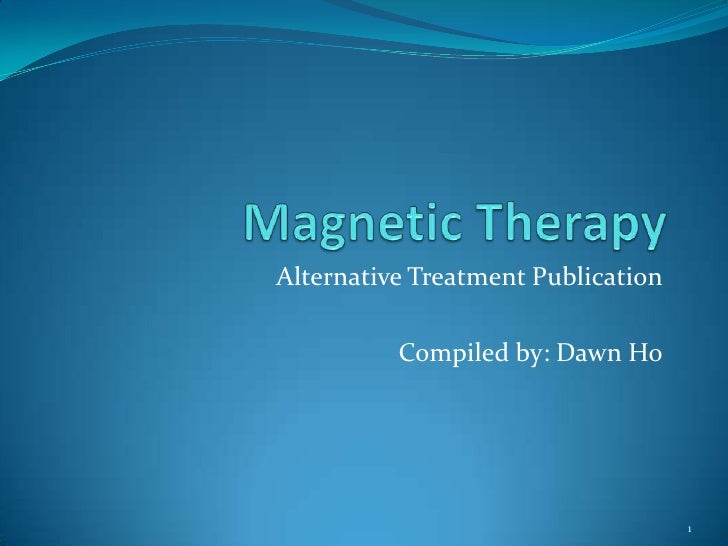 Alternative Treatment Publication          Compiled by: Dawn Ho                                    1