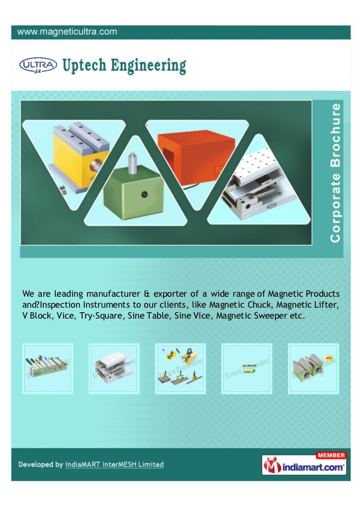 We are leading manufacturer & exporter of a wide range of Magnetic Productsand?Inspection Instruments to our clients, like...