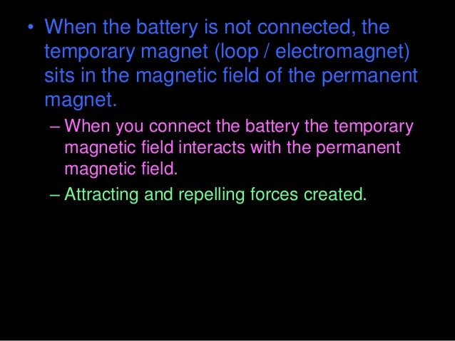 • Okay, So how does it work? Which one is correct? • A.) The magnetic force from the battery combined with the hoop spins ...
