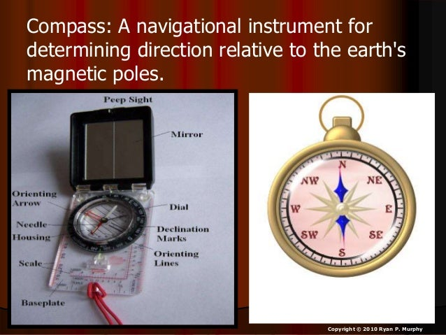• Going outside to use the compass. – Find 0 degrees / North (hold and face) – Mark ground at feet with object. – Turn dia...