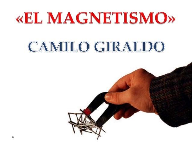 Los fenómenos magnéticos fueron conocidos por los antiguos mexicas.Se dice que por primera vez se observaron en la ciudad ...