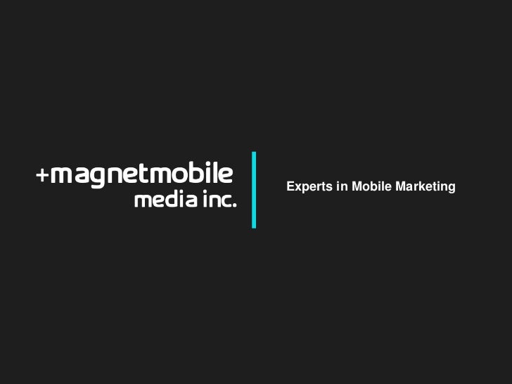 Experts in Mobile Marketing<br />