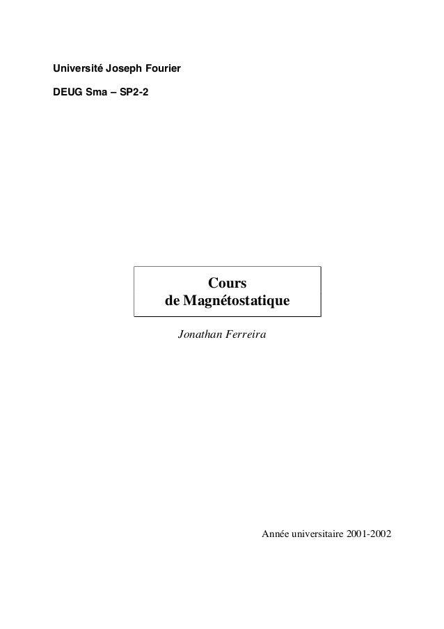 Université Joseph FourierDEUG Sma – SP2-2                          Cours                     de Magnétostatique           ...
