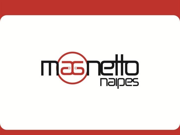 SOCIOS Ignacio De Lemos  – Ventas: 099.743.509  – ventas@magnetto.com.uy Verónica Estrugo  – Marketing: 099.658.976  – m...