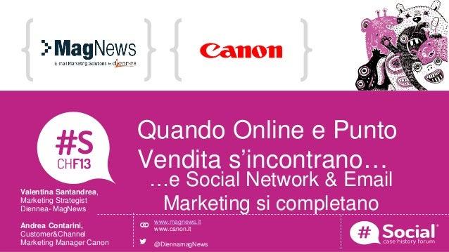 NOME COGNOME   RUOLO   AZIENDALOGO TITOLO DELLA CASE HISTORYQuando Online e PuntoVendita s'incontrano……e Social Network & ...
