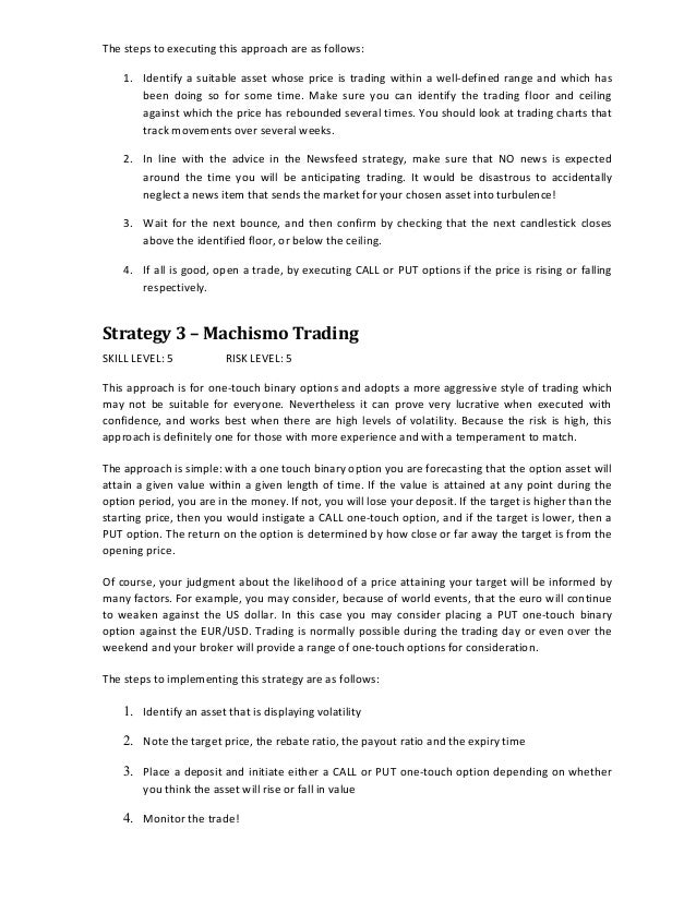 Strategy 4 - Corrective Strategy SKILL LEVEL: 2-3 RISK LEVEL: 3 The corrective strategy applies when an asset undergoes an...