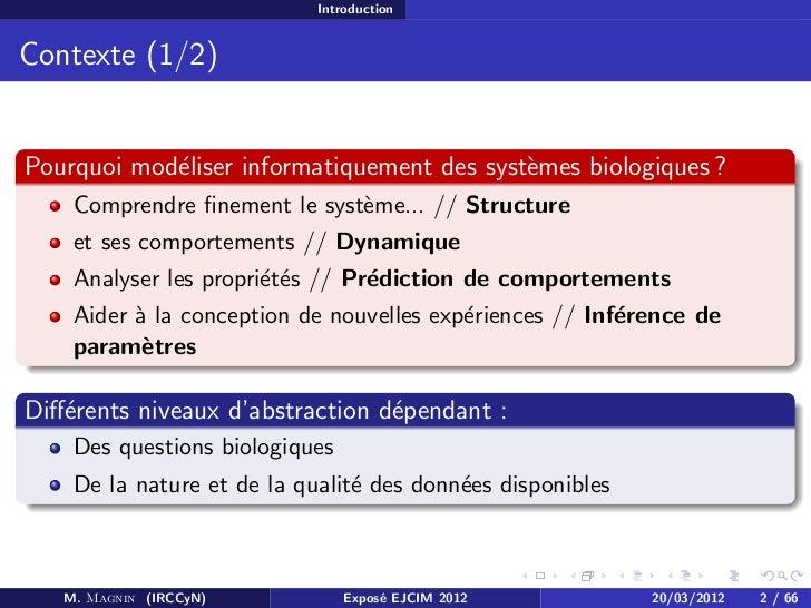 Modèles pour l'inférence de paramètres temporels des réseaux de régulation biologiques - cours de mars 2012 Slide 2