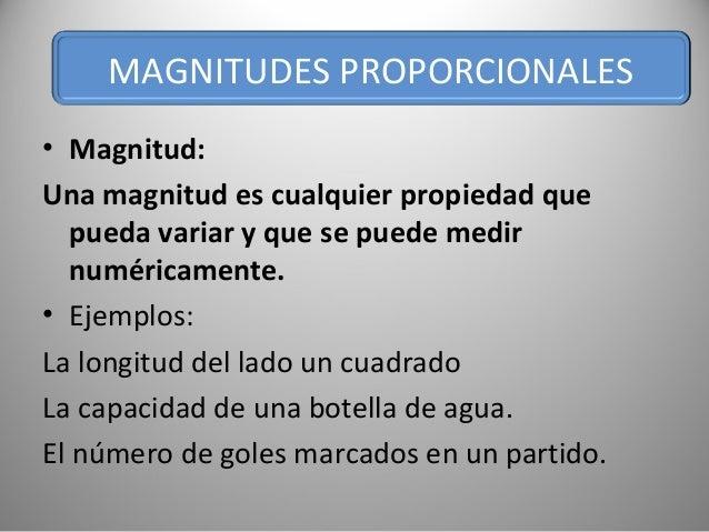 • Magnitud: Una magnitud es cualquier propiedad que pueda variar y que se puede medir numéricamente. • Ejemplos: La longit...