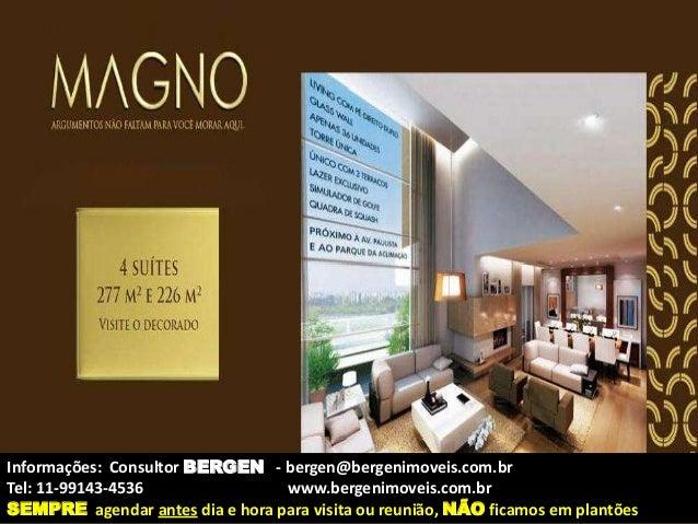 Informações: Consultor BERGEN - bergen@bergenimoveis.com.br  Tel: 11-99143-4536 www.bergenimoveis.com.br  SEMPRE agendar a...