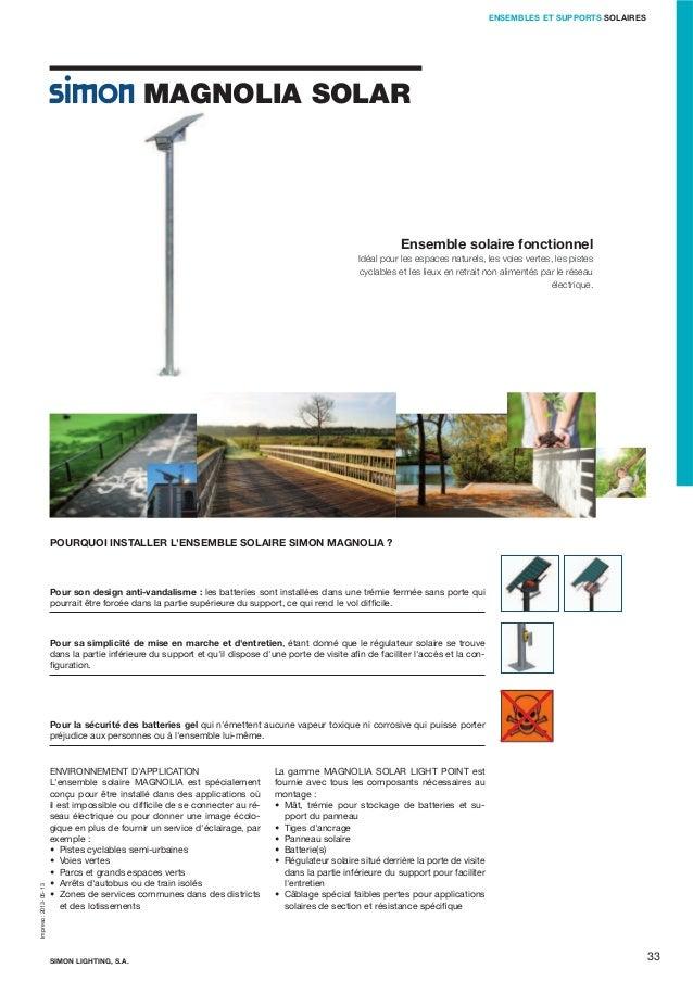 ENSEMBLES ET SUPPORTS SOLAIRES  MAGNOLIA SOLAR  Ensemble solaire fonctionnel Idéal pour les espaces naturels, les voies ve...